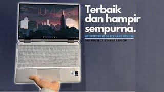 Laptop Tipis & Ringan Serba Bisa Yang Mendekati Sempurna | Hp Spectre X360 (ice Lake)