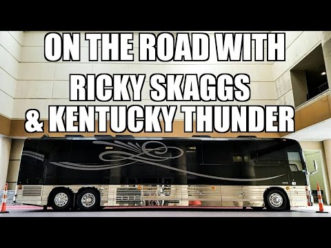 On The Road With Ricky Skaggs & Kentucky Thunder.