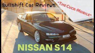 """""""The Cuck-Mobile"""" Nissan S14 - BULLSHIFT Car Reviews"""