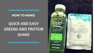 Greens and Protein Shake
