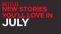 New to Netflix AU | July | Netflix - Продолжительность: 3 минуты