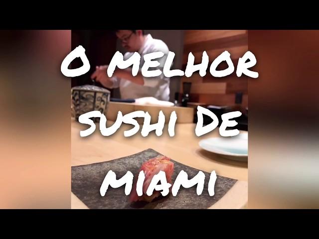 O melhor sushi de Miami