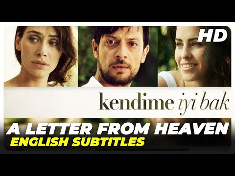 A Letter From Heaven (Kendime İyi Bak)   Turkish Love Full Movie (English Subtitles)