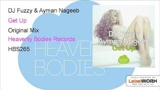 DJ Fuzzy & Ayman Nageeb - Get Up (Original Mix)