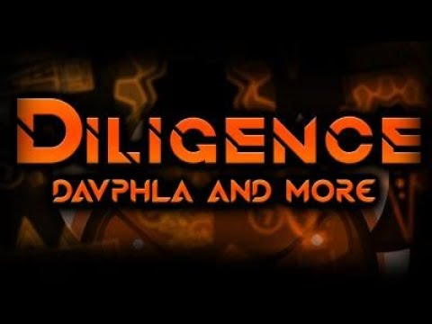 Diligence 100% (Insane/Extreme Demon by Davphla) Fluke from 31%
