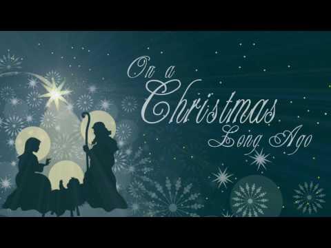 On a Christmas Long Ago