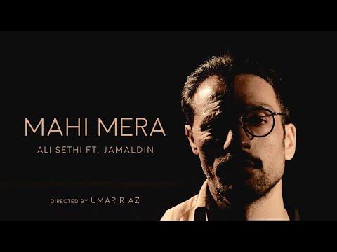 Mahi Mera - Ali Sethi and Jamaldin