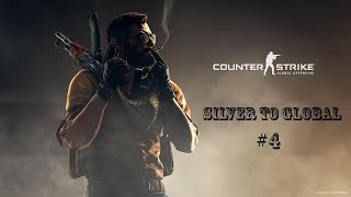 CS GO SİLVER TO GLOBAL #4