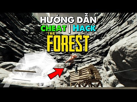 Hướng Dẫn Hack The Forest | Hướng Dẫn Cheat The Forest