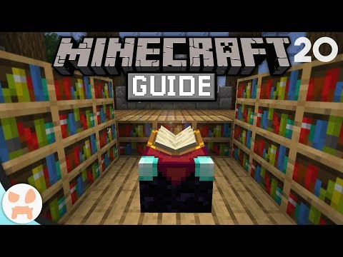 ENCHANTING GUIDE! | The Minecraft Guide - Minecraft 1.14.2 Lets Play Episode 20