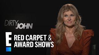 "Connie Britton Explains What Drew Her to ""Dirty John"" | E! Red Carpet & Award Shows"