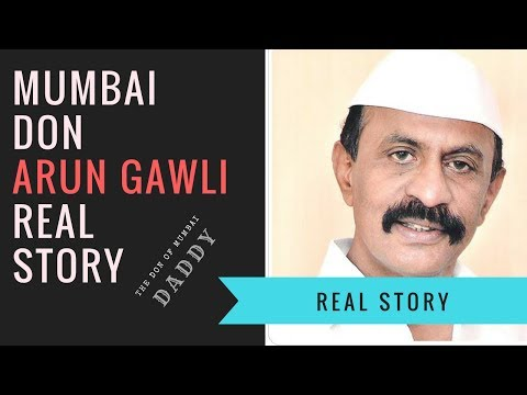 Daddy-Arun Gawli Real Life Story in Hindi