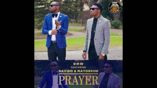 DMW FEAT.  MAYORKUN & DAVIDO - PRAYER (OFFICIAL AUDIO)