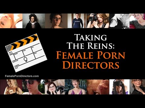 Female Porn Directors: Taking The Reins