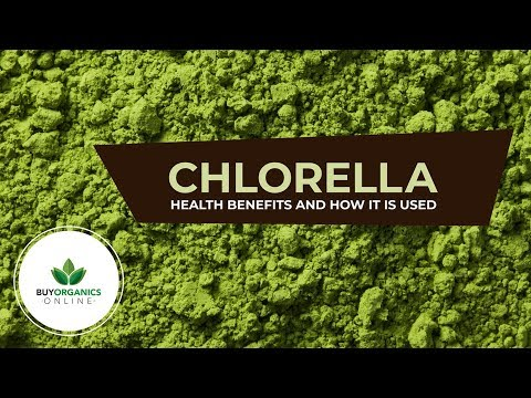 Chlorella - Health Benefits and How it is used