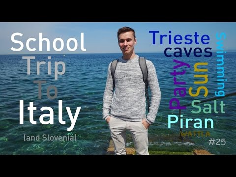 School Trip to Italy, Trieste!