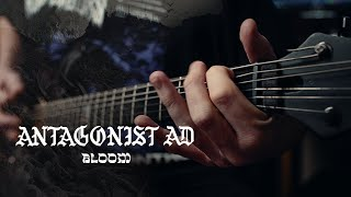 Antagonist A.D - Bloom (Guitar Playthrough) YouTube Videos
