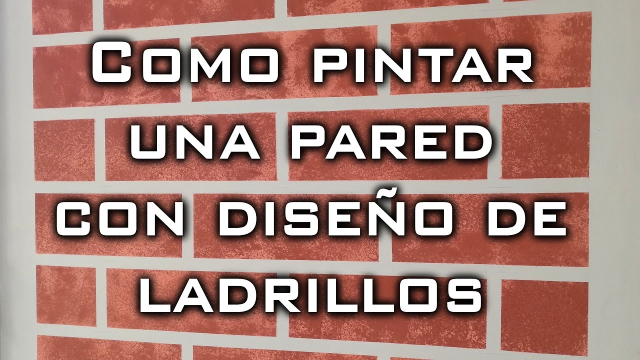 Como pintar una pared con dise o de ladrillos youtube - Pared de ladrillo ...