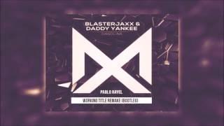 Daddy Yankee - Gasolina (Blasterjaxx Remix)[Dimitri Vegas & Like Mike TML '16]
