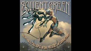 Soilent Green - Blessed In The Arms Of Servitude