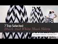 7 Top Selected Black And White Maxi Skirts Amazon Fashion, Winter 2017