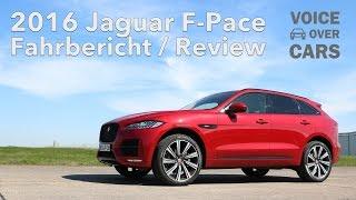 2016 Jaguar F-Pace Fahrbericht Test Review VLOG Gewinnspiel | Voice over Cars