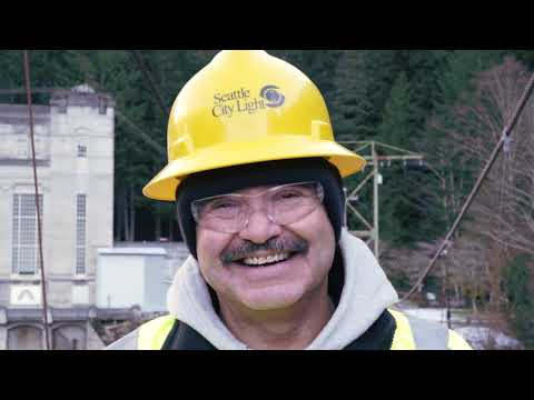 We Power Seattle - Working at  the Skagit Hydroelectric Project