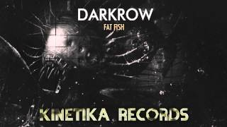 Darkrow: Fat Fish (Original Mix)