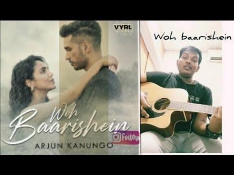 woh-baarishein---arjun-kanungo-|-ft--shriya-pilgaonkar-|-guitar-cover