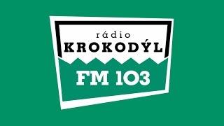 Rádio Krokodýl - živé vysílání