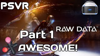 RAW DATA PSVR Live! First Impressions!!! Part 1