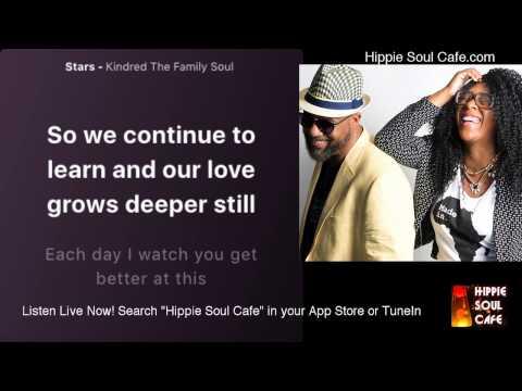 Kindred The Family Soul - Stars (Lyrics)