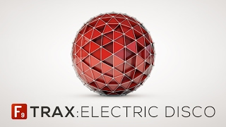 F9 TRAX Electric Disco - Overview - With F9 Audio's James Wiltshire