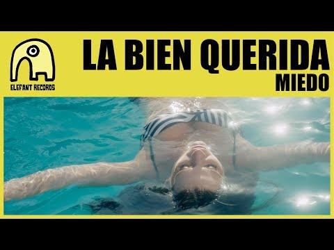 LA BIEN QUERIDA - Miedo [Official]