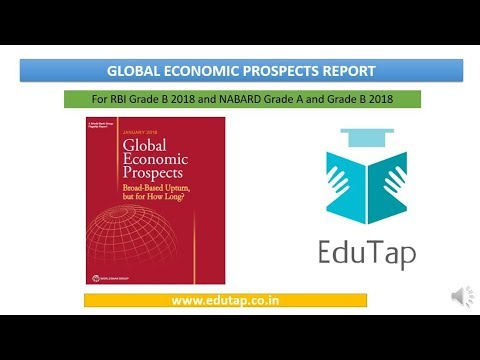 Global Economic Prospects Report of World Bank group explained for RBI and NABARD 2018