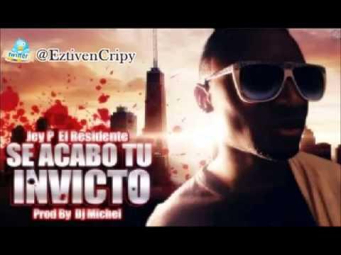 Se Acabo Tu Invicto (Tiraera Pa Kevin Roldan) - Jey P El Residente | New 2013 Con Letra