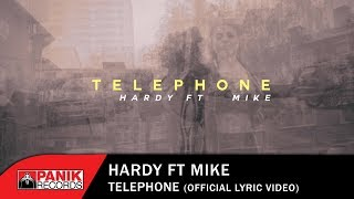 Hardy feat Mike - Telephone  - Official Lyric Video