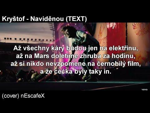 Kryštof - Naviděnou [TEXT]