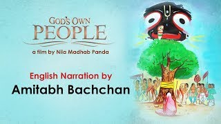GOD'S OWN PEOPLE | A Documentary on Nabakalebara of Lord Jagannath | Narrated By Amitabh Bachchan