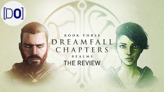 Dreamfall Chapters - Book Three: Realms | The Video Review