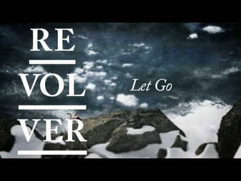 Клип Revolver - Let Go