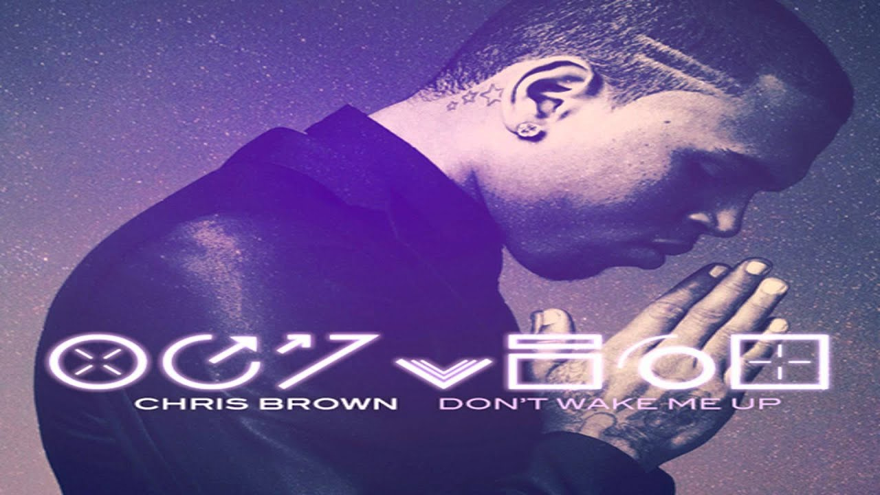 Download Chris Brown - Don't Wake Me Up (HQ Audio)