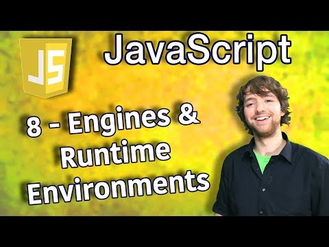 JavaScript Programming Tutorial 8 - Engines and Runtime Environments thumbnail