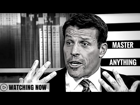Tony Robbins: Master Anything ( Tony Robbins Psychology )