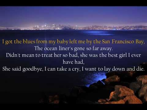 San Francisco Bay Blues Eric Clapton Lyrics