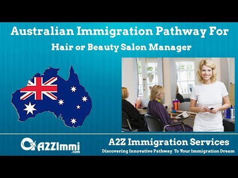 Australia Immigration Pathway for Hair or Beauty Salon Manager (ANZSCO Code: 142114)