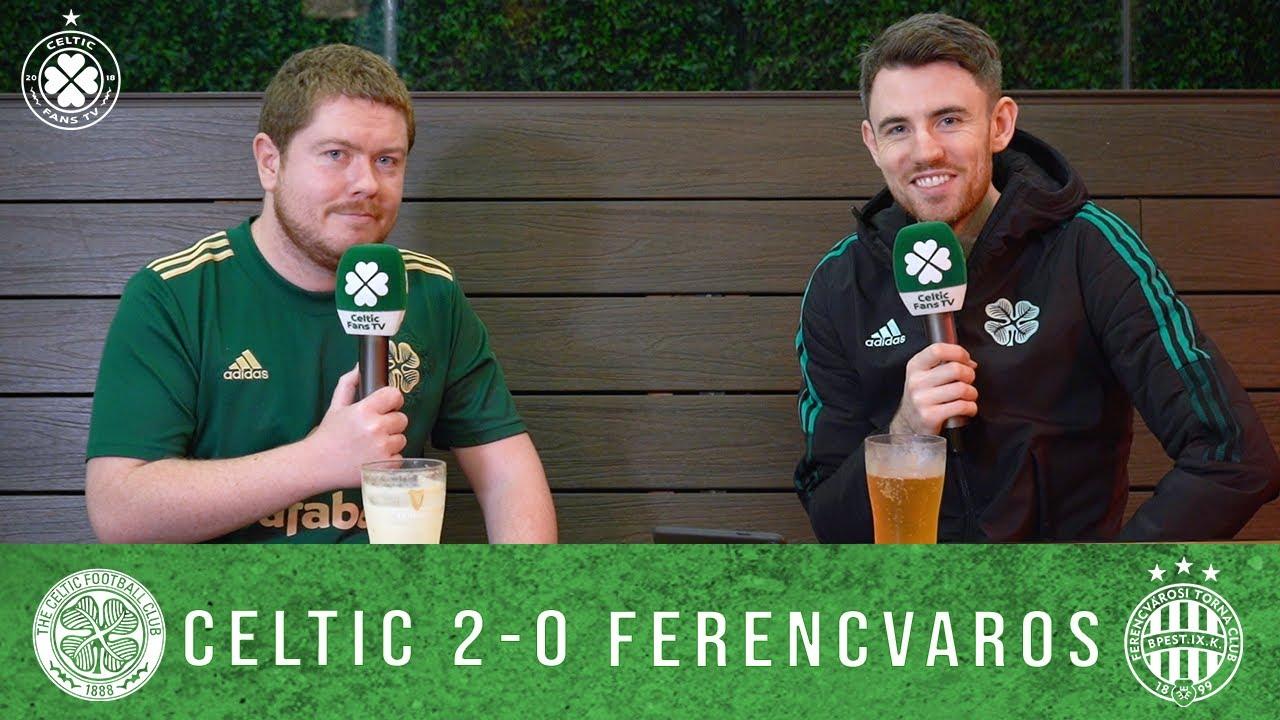 Celtic 2-0 Ferencvaros | Post-Match Pint