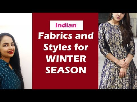 Winter Fabrics and Outfit Styles| Party Wear and Office Wear for Women
