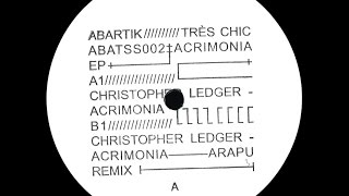 Christopher Ledger - Acrimonia (Arapu Remix)