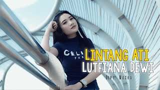 Download DJ Lintang Ati Remix Full Bass - Lutfiana Dewi ( Official Music Video ANEKA SAFARI ) #music